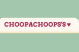 CHOOPACHOOPS\'S: